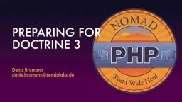 Preparing for Doctrine 3