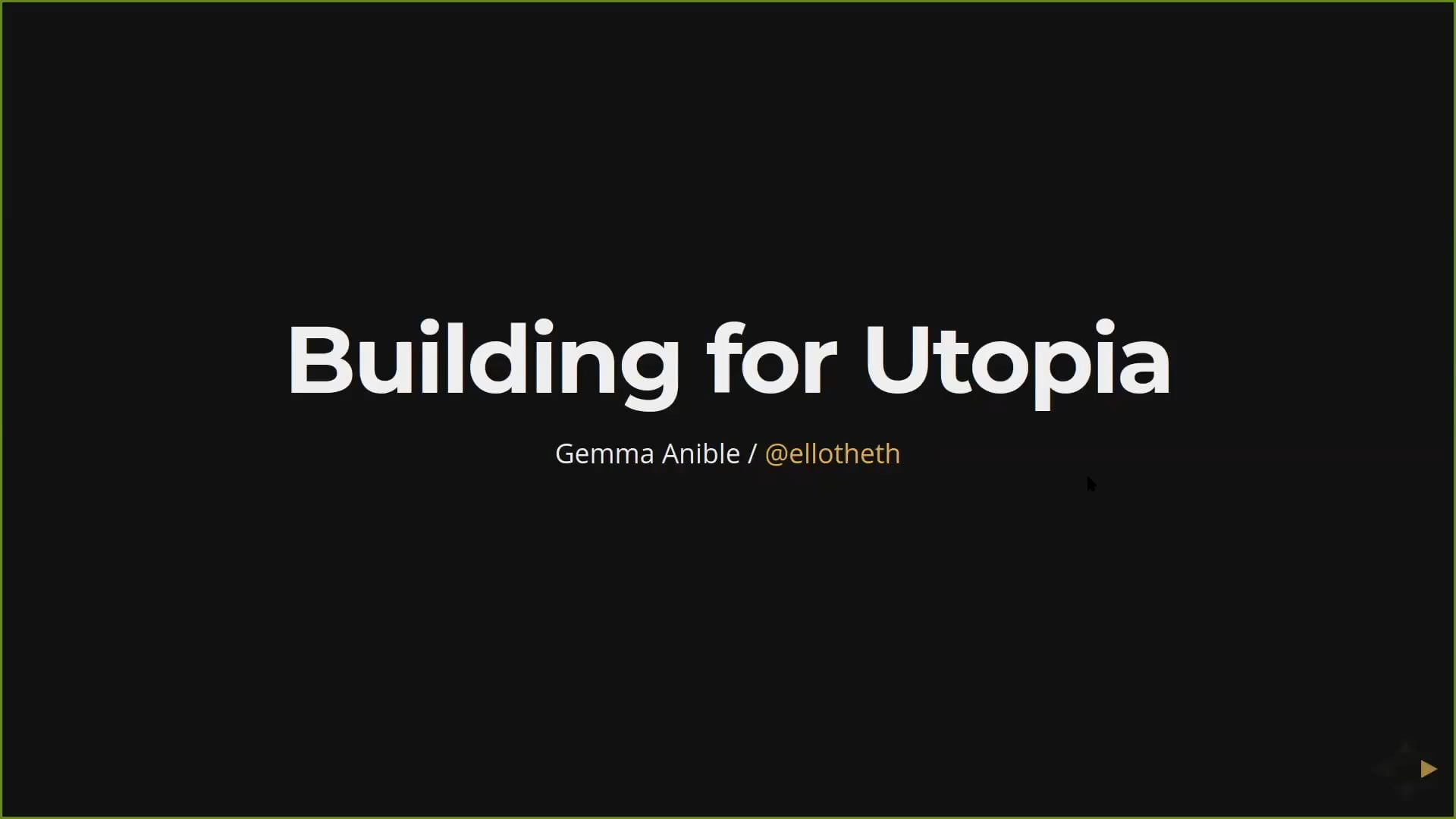 Building for Utopia